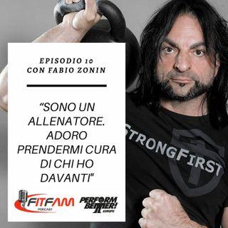 """Episodio 010, Fabio Zonin: """"la Forza onnivalente"""" (parte seconda)"""