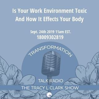 Is Your Toxic Work Effecting Your Energy