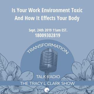 Is Your Toxic Work Effecting Your Energy