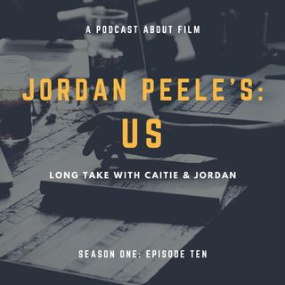 Jordan Peele's: Us