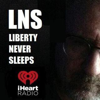 Liberty Never Sleeps 06/12/16 Show