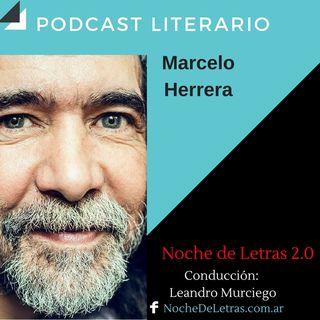 NOCHE DE LETRAS 2.0 #92, con Marcelo Herrara