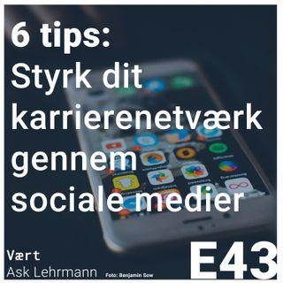 Sådan styrker du dit karrierenetværk via sociale medier