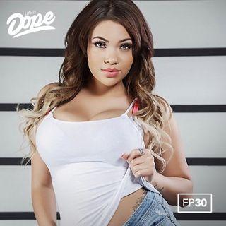 Life is Dope - Episode 30 - Mattress Actress
