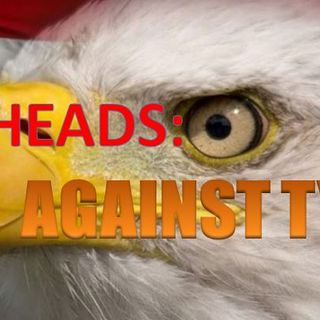 Sack Heads: AGAINST TYRANNY, Wednesday, 6-12-19