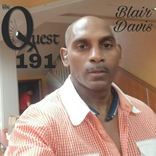 The Quest 191.  The Blair Davis Musical Journey.