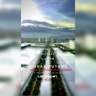 16 VIERNES DE CIUDAD FUTURA