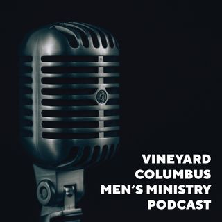 VC Men's Ministry Podcast