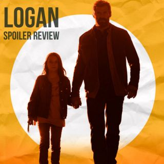 """""""Am I STILL On The Air?"""" Logan SPOILER Review"""