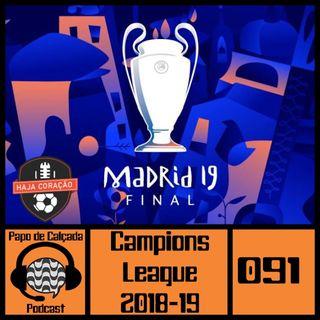 Papo de Calçada #091 Champions League 2018-19
