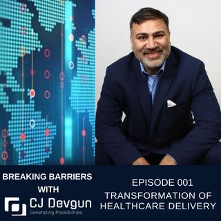 EP001 How Digital Transformation is Redefining Healthcare Delivery?