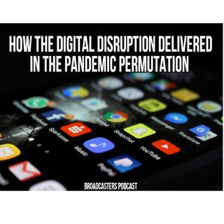 How the Digital Disruption Delivered In the Pandemic Permutation  BP031221-165
