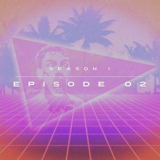Episode 1.02 - Whitey Tighties, Sword Swallowing, Streaming Platforms, Tom's Game, & more