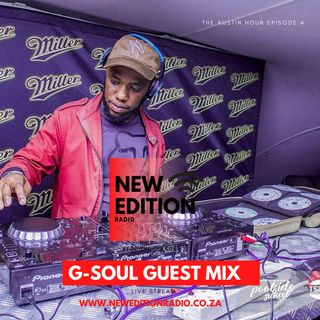 The Austin Hour EP4 - Guest mix by G-soul (Lockdown Mix)