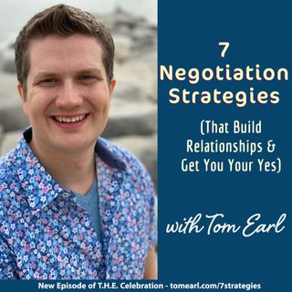 7 Negotiation Strategies (That Build Relationships & Get You Your Yes)