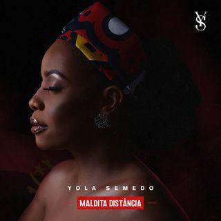 Yola Semedo - Maldita Distância (Kizomba)