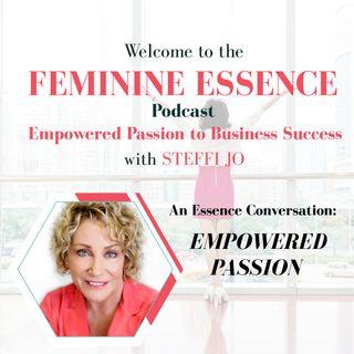 Essence Conversation: Empowered Passion