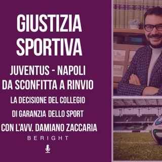 VI app. - Giustizia sportiva, Juventus - Napoli