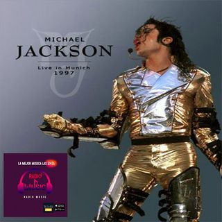 01 - Especial de Michael Jackson History tour 1997 Munich (Emitido 21.05.21)