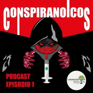 Episodio #1: Conspiranoicos