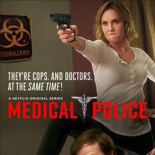 #60: Medical Police is the Netflix Comedy You *SHOULD* Be Watching! (with Liddy Loree)