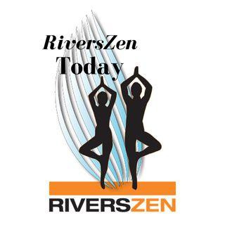 RiversZen Today for Thursday, October 12th, 2017