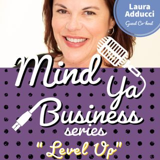 Level Up with Laura Adducci
