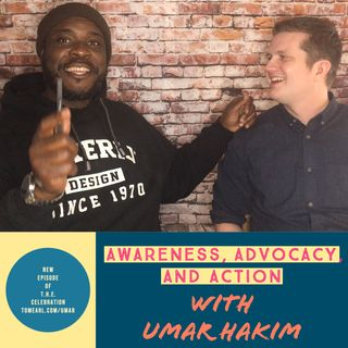 Awareness, Advocacy, and Action with Umar Hakim