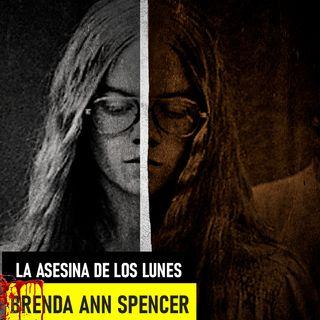 Brenda Ann Spencer – La Chica Que Odiaba Los Lunes