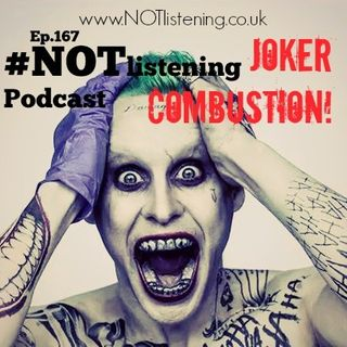 Ep.167 - Joker Combustion