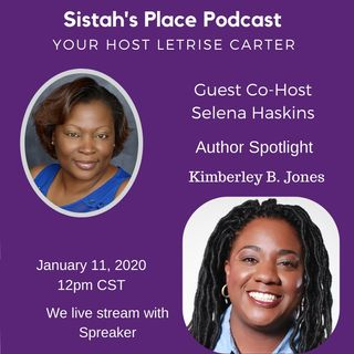 Sistah's Place-Author Spotlight with Kimberley B. Jones