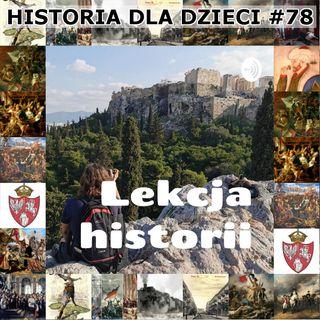 """78 - Wywiad z autorem podcastu""""Lekcja historii"""""""