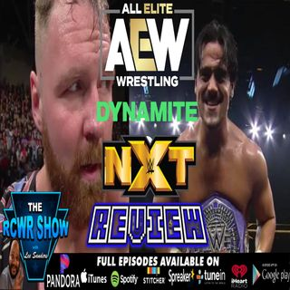 AEW Dynamite & WWE NXT 12-11-2019 Recap and Headlines: The RCWR Show