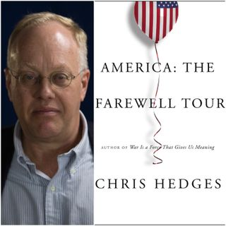 Farewell, America: An Interview with Chris Hedges