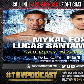 ☎️Mykal Fox vs. Lucas Santamaria🔥Live Fight Chat🥊