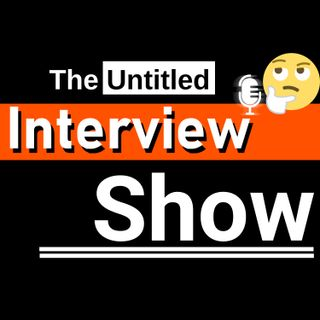 The Untitled Interview Show - Episode 2 - Damaso Diaz - (Printer's Cove)
