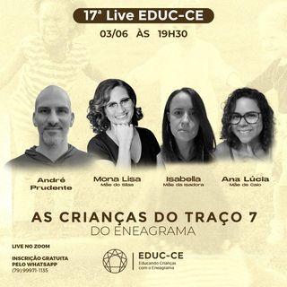 17a Live EDUC-CE: as crianças do traço 7 do eneagrama