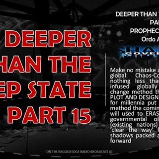 DEEPER THAN THE DEEP STATE PART 15 ORDO AB CHAO  part a