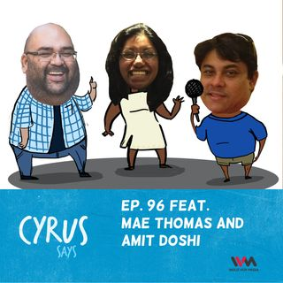 Ep. 96 feat. Amit and Mae