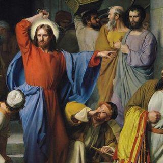 Jesús expulsa del Templo a los Vendedores - Santo Evangelio según San Juan