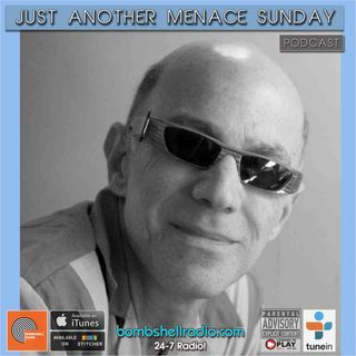 Just Another Menace Sunday #838 NEW MELODIC ROCK AND ROLL FOR SOCIAL DISTANCING