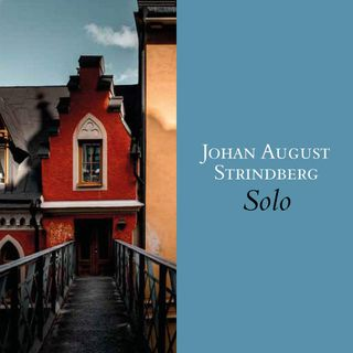 "Franco Perrelli ""Solo"" August Strindberg"