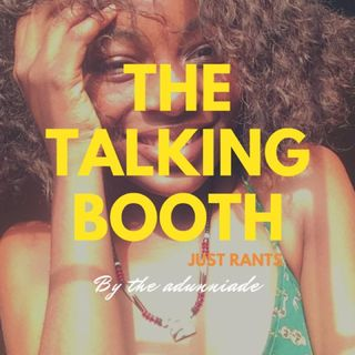 Episode 3 - The Talking Booth