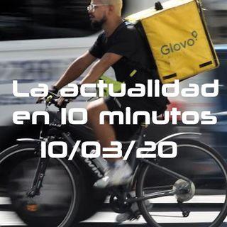 Glovo | Dinero falso | La actualidad en 10minutos | LAE10M-21 (10/03/20)