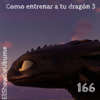 Como entrenar a tu dragón 3 | ElShowDeUkume 166