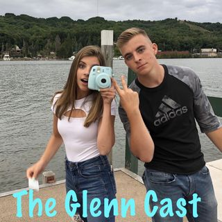GlennCast #2: Friendship Thoughts