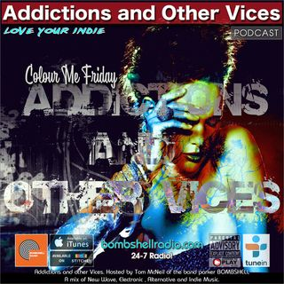 Addictions and Other Vices 622 - Colour Me Friday