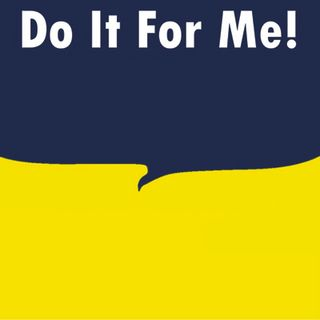 Do It For Me Radio Episode 4