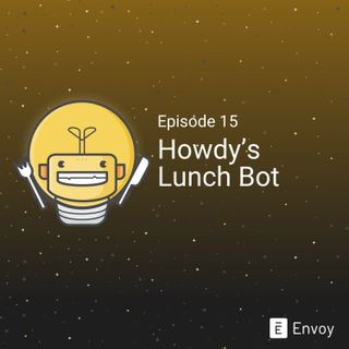 #15 - Howdy's Lunch Bot