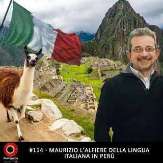 #114 Maurizio, l'alfiere della lingua italiana in Perù